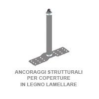 ANCORAGGI STRUTTURALI PER COPERTURE IN LEGNO LAMELLARE
